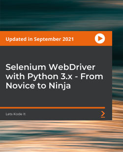 Selenium WebDriver With Python 3.x - Novice To Ninja [Video]