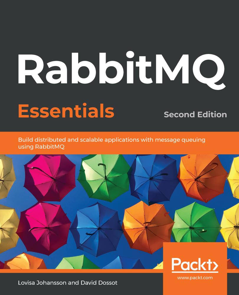 RabbitMQ Essentials - Second Edition