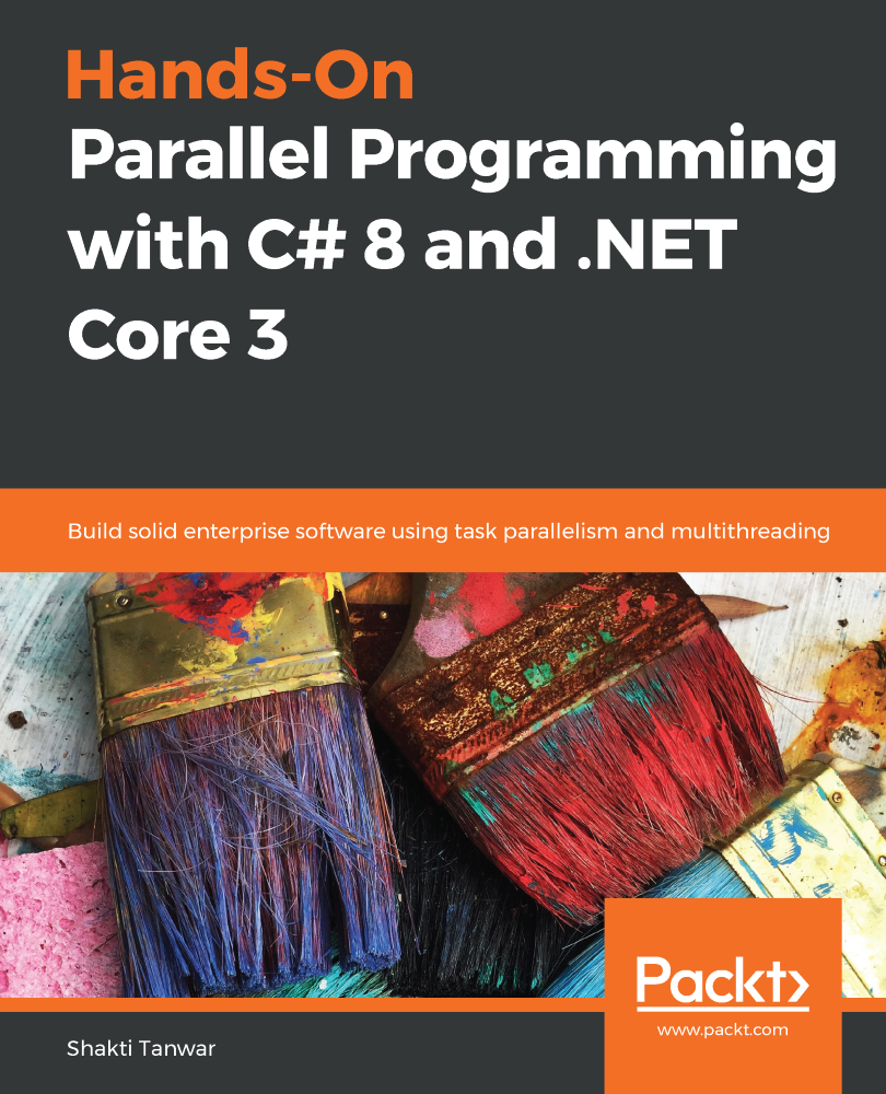 Hands-On Parallel Programming with C# 8 and .NET Core 3