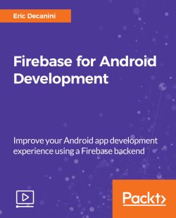 Firebase for Android Development [Video]