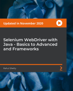 Selenium WebDriver with Java - Basics to Advanced and Frameworks [Video]