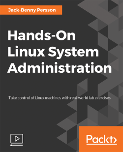 Hands-On Linux System Administration [Video]