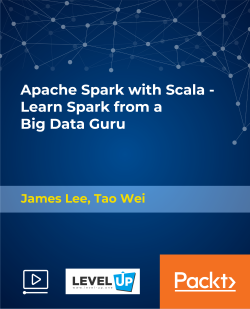 Apache Spark with Scala - Learn Spark from a Big Data Guru [Video]