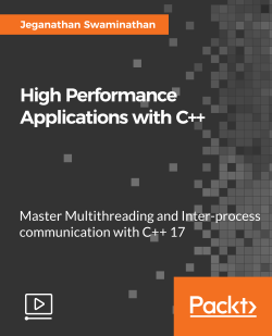High Performance Applications with C++ [Video]