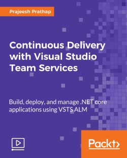 Continuous Delivery with Visual Studio Team Services [Video]