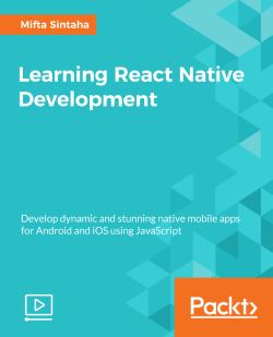Learning React Native Development [Videos]