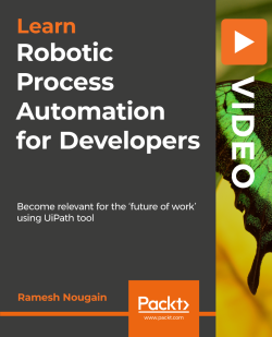 Advanced Topics –Overview of Orchestrator, Robotic