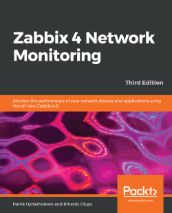 Zabbix 4 Network Monitoring - Third Edition