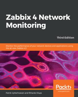Zabbix 4 Network Monitoring - Third Edition