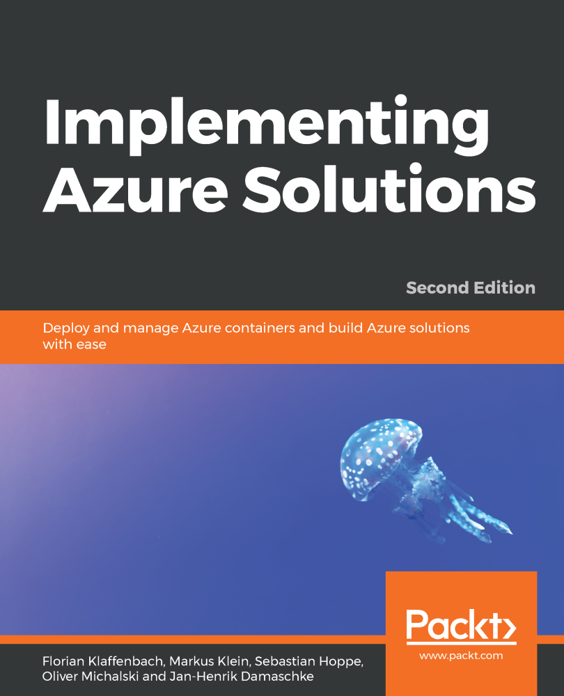 Implementing Azure Solutions - Second Edition
