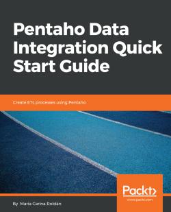 Pentaho Data Integration Quick Start Guide