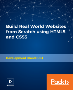 Build Real World Websites from Scratch using HTML5 and CSS3 [Video]