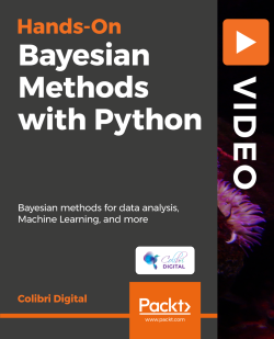 Hands-On Bayesian Methods with Python [Video]