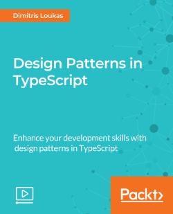 Design Patterns in TypeScript [Video]