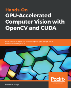 Free eBook - Hands-On GPU-Accelerated Computer Vision with OpenCV and CUDA