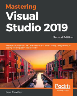 Mastering Visual Studio 2019 (Second Edition)