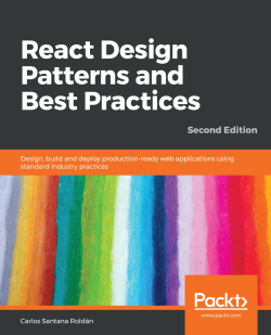 React Design Patterns and Best Practices - Second Edition