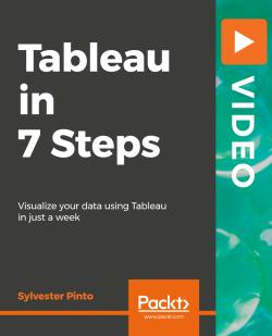 Tableau in 7 Steps [Video]
