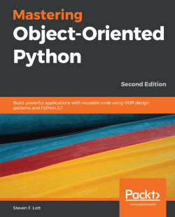 Mastering Object Oriented Python Second Edition