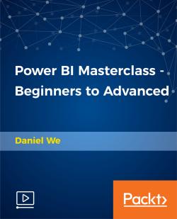 Power BI Masterclass - Beginners to Advanced [Video]