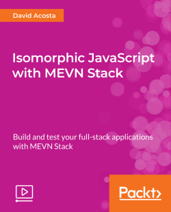 Isomorphic JavaScript with MEVN Stack [Video]