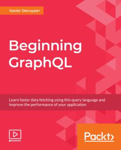 Beginning GraphQL [eLearning]