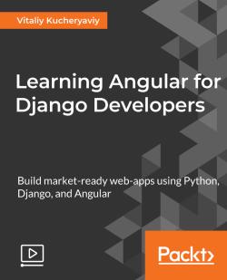 Learning Angular for Django Developers [Video]