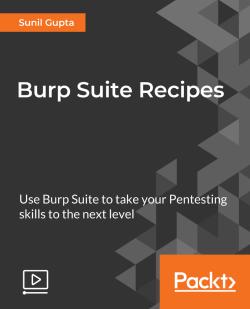 Burp Suite Recipes [Video]