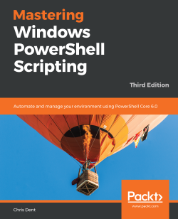Book cover image for Mastering Windows PowerShell Scripting - Third Edition