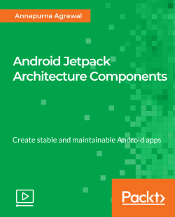 Android Jetpack Architecture Components [Video]