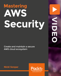 Mastering AWS Security [Video]