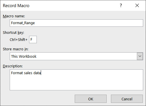 Figure 1.9 – The Record Macro dialog box with all fields completed