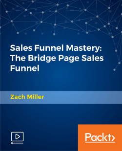 Sales Funnel Mastery: The Bridge Page Sales Funnel [Video]
