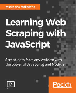 Learning Web Scraping with JavaScript [Video]