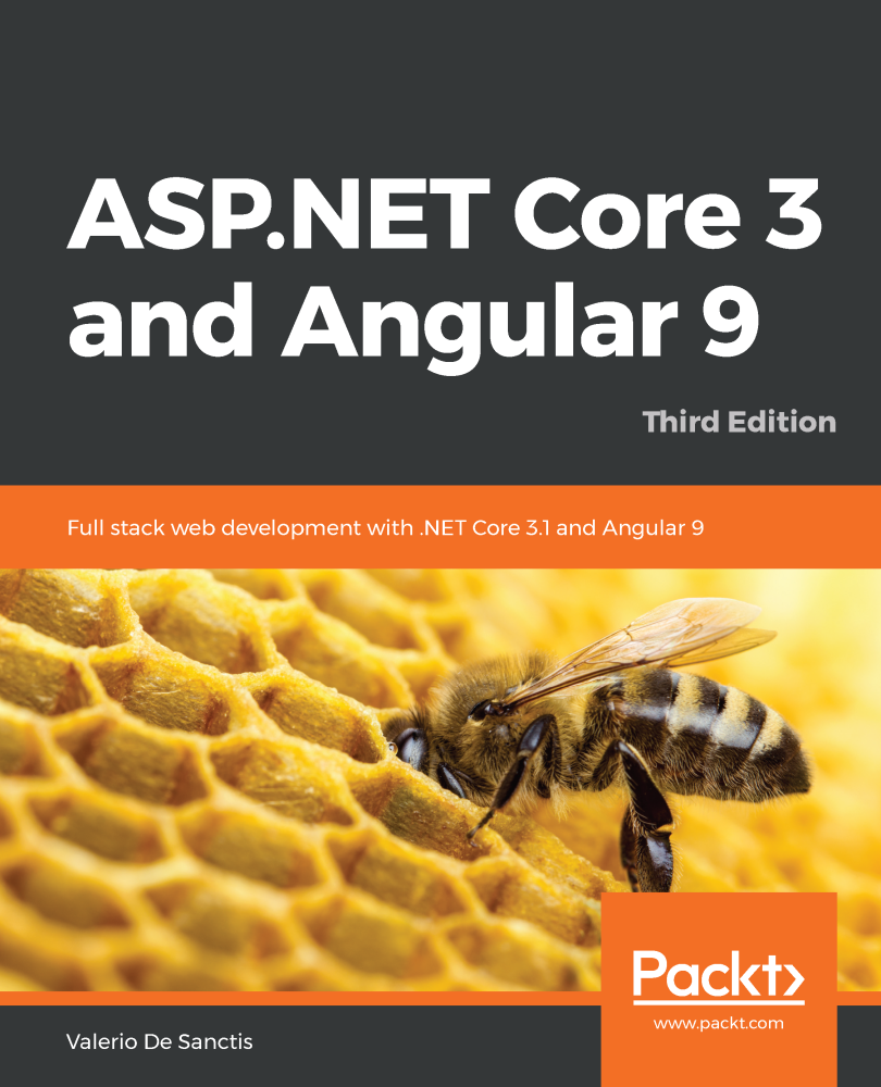 ASP.NET Core 3 and Angular 9 - Third Edition