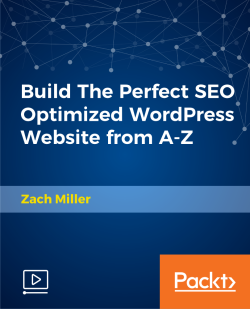 Build The Perfect SEO Optimized WordPress Website from A-Z [Video]