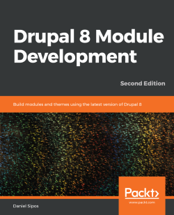 Drupal 8 Module Development - Second Edition