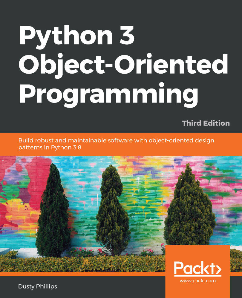 Python 3 Object-Oriented Programming - Third Edition