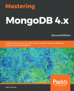 Mastering MongoDB 4.x - Second Edition