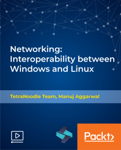 Networking: Interoperability between Windows and Linux [Video]