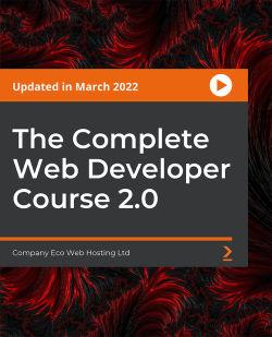 The Complete Web Developer Course 2.0 [Video]
