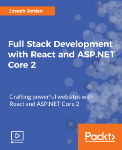Full Stack Development with React and ASP.NET Core 2 [Video]