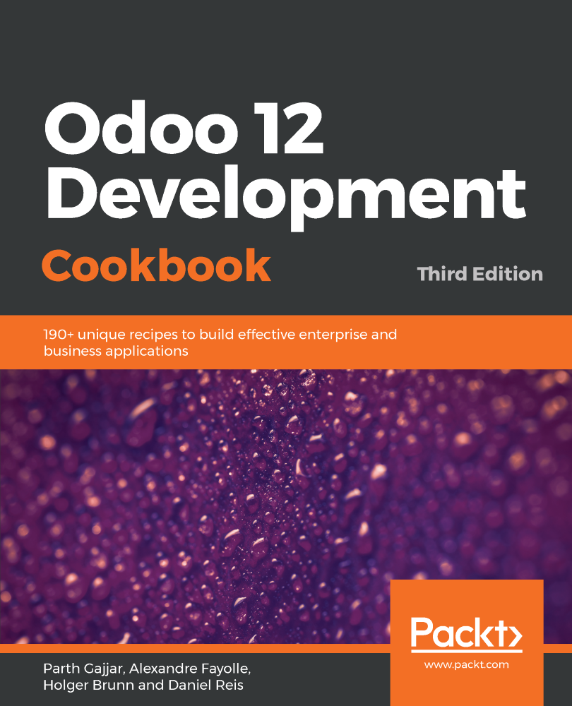 Odoo 12 Development Cookbook - Third Edition