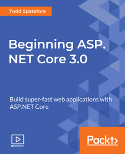 Beginning ASP.NET Core 3.0 [Video]