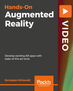 Hands-On Augmented Reality [Video]