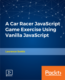 A Car Racer JavaScript Game Exercise Using Vanilla JavaScript [Video]