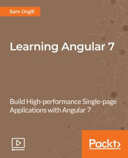 Learning Angular 7 [Video]