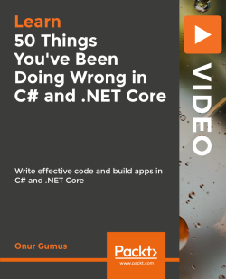 50 Things You've Been Doing Wrong in C# and .NET Core