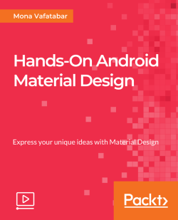 Hands-On Android Material Design [Video]