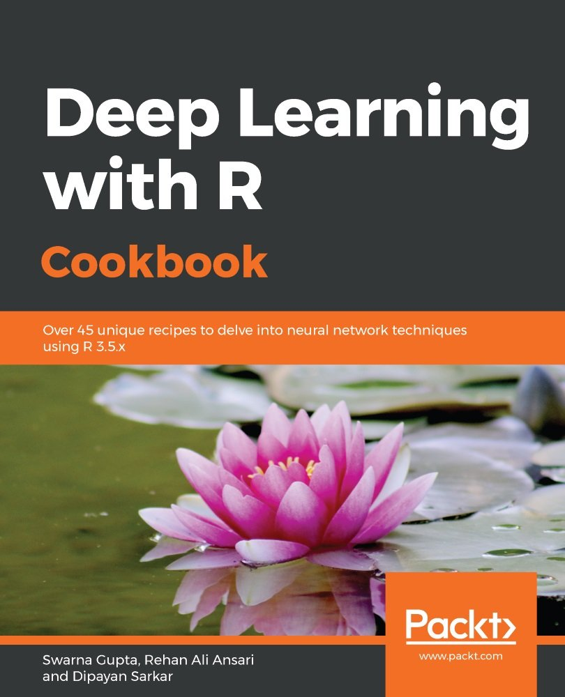 Deep Learning with R Cookbook